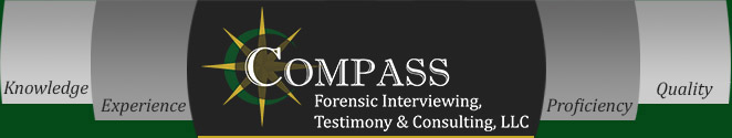 Compass Forensic Interviewing, Testimony & Consulting
